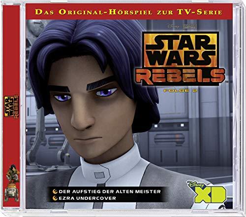 Star Wars Rebels - Hörspiel, Folge 2: Der Aufstieg der alten Meister/Ezra Undercover