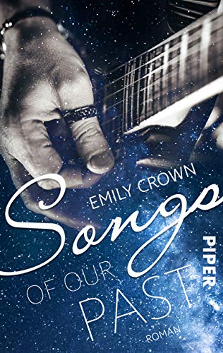 Songs of our past: Roman (12 Songs for Carrie 1) von [Crown, Emily]