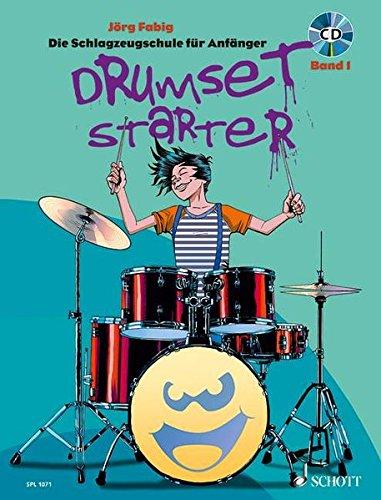 Drumset Starter: Die Schlagzeugschule für Anfänger. Band 1. Schlagzeug / Drumset. Lehrbuch mit CD. (Schott Pro Line)