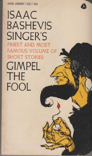 Gimpel the Fool (Issac Singer)