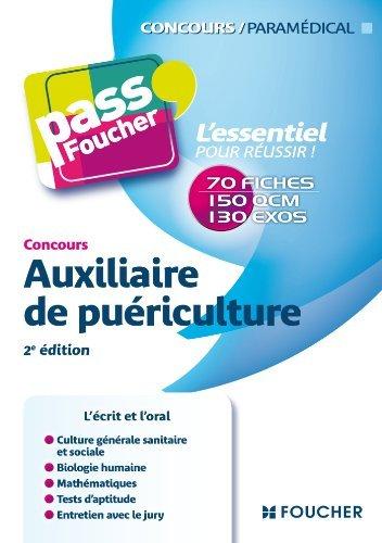 Pass'Foucher - Concours Auxiliaire de puériculture 2e édition de Denise Laurent (16 janvier 2013) Broché