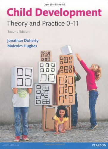 Child Development: Theory and Practice 0-11 by Doherty, Mr Jonathan, Hughes, Malcolm (2013) Paperback