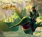 The Art of Epic by Tara Bennett (2013-04-23)