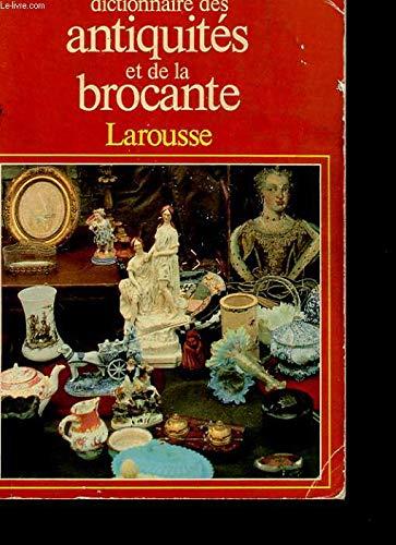 Dictionnaire des antiquités et de la brocante