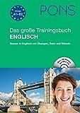 PONS Das große Trainingsbuch Englisch: Besser in Englisch mit Übungen