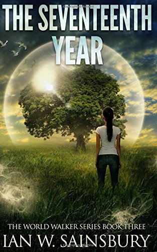 The Seventeenth Year: Volume 3 (The World Walker Series), used for sale  Delivered anywhere in UK