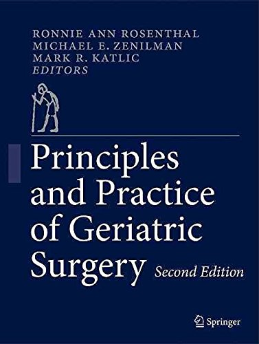 [(Principles and Practice of Geriatric Surgery)] [Edited by Ronnie A. Rosenthal ] published on (July, 2011)