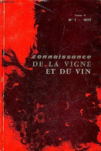 CONNAISSANCE DE LA VIGNE ET DU VIN N°1 TOME 6 1972 - GALET P. — La production mondiale des vins (suite) NIGOND J. — Le rôle du climat en viticulture. Deuxième partie .FERNANDEZ Ma J., GARCIA V., LLAGUNO C. et GARRIDO J.