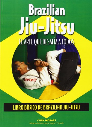 Brazilian Jiu-Jitsu : el arte que desafía a todos