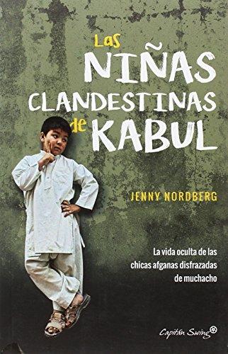 Las niñas clandestinas de Kabul por Jenny Nordberg