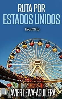 Ruta por Estados Unidos: 6219 millas de viaje por la Costa