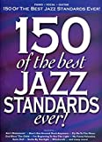 150 of the best jazz standards ever!