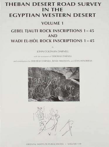 Price comparison product image Theban Desert Road Survey in the Egyptian Western Desert: Gebel Tjauti Rock Inscriptions 1-45 and Wadi El-Hô l Rock Inscriptions 1-45 Vol 1: Gebel ... El-Hô L Rock Inscriptions 1-45 Vol 1