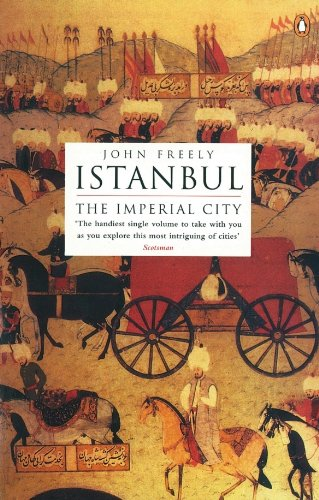Istanbul: The Imperial City (English Edition) -
