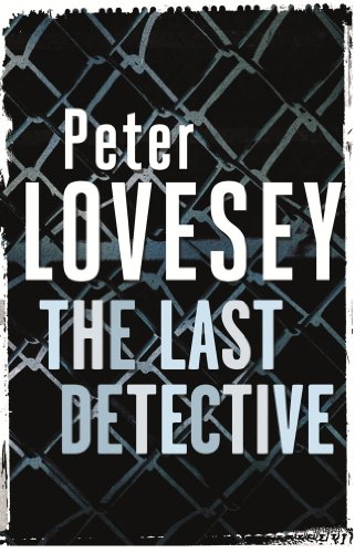 The Last Detective: 1 (Peter Diamond Series)
