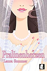 Pralinenherzen (Frauenroman - Chick Lit)