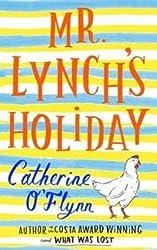 Mr Lynch's Holiday by O'Flynn, Catherine (2013) Paperback