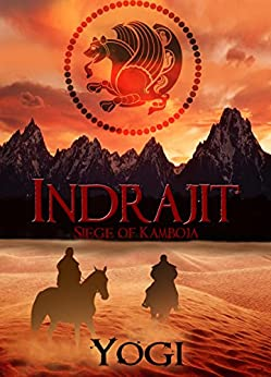 "Indrajit: Siege of Kamboja by [Shastri, Yogeshwar  ""Yogi""]"