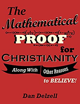 The mathematical proof for christianity along with other reasons the mathematical proof for christianity along with other reasons to believe by fandeluxe Image collections