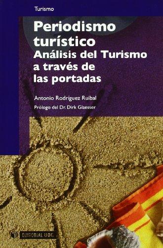Periodismo turístico: Análisis del Turismo a través de las portadas (Manuales) por Antonio Rodríguez Ruibal