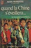 Quand la Chine s'éveillera...le monde tremblera Tome 2 revue et mise à jour en 1979