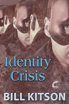 Identity Crisis by [Kitson, Bill]