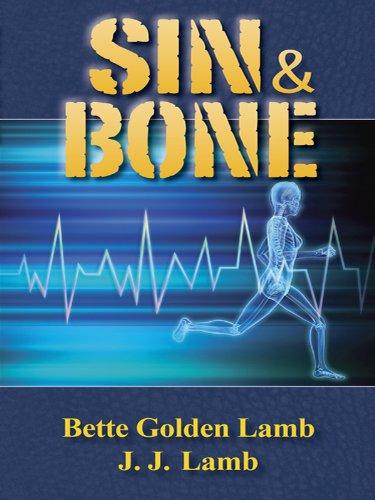 Sin & Bone (The Gina Mazzio RN Medical Series Book 2) (English Edition) (Rn-serie)