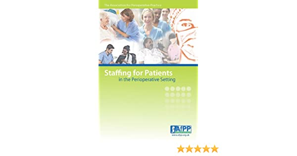 Staffing for Patients in the Perioperative Setting eBook: Tracy ...