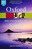 The Oxford Dictionary of Saints, Fifth Edition Revised n/e (Oxford Quick Reference)