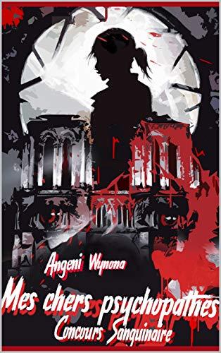 Mes chers psychopathes: concours sanguinaire (roman policier crime enquête suspens thriller humour)