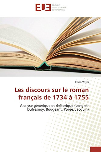 Les discours sur le roman français de 1734 à 1755 (OMN.UNIV.EUROP.)
