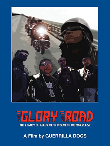 Glory Road: A legacy of the African-American Motorcyclist