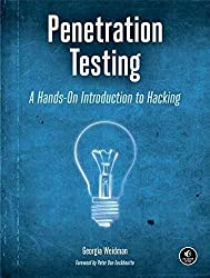 [(Penetration Testing : A Hands-on Introduction to Hacking)] [By (author) Georgia Weidman] published on (August, 2014)