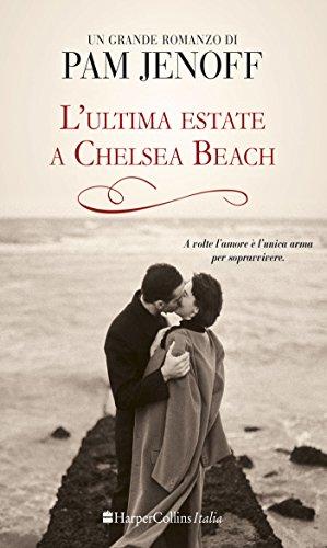 L'ultima estate a Chelsea Beach
