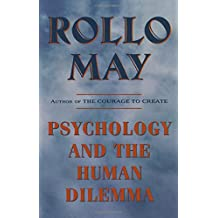 Psychology and the Human Dilemma (Revised)