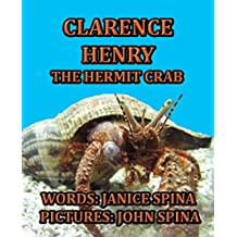 Clarence Henry the Hermit Crab (English Edition)