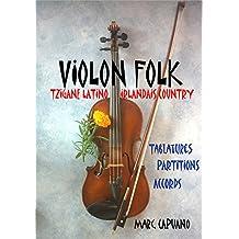 Violon folk: Tablatures et partitions violon (French Edition)