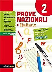 Prove nazionali di italiano. Un nuovo modo di prepararsi alle prove INVALSI (Vol. 2)