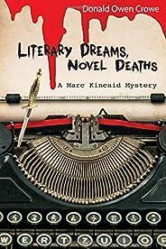 Literary Dreams...Novel Deaths: A Marc Kincaid Mystery