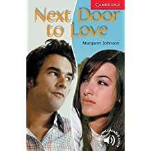 Next Door to Love Level 1 (Cambridge English Readers) by Margaret Johnson (2005-07-04)
