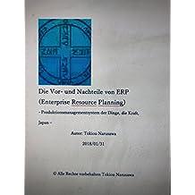 Die Vor- und Nachteile von ERP (Enterprise Resource Planning): Produktionsmanagementsystem der Dinge, die Kraft, Japan