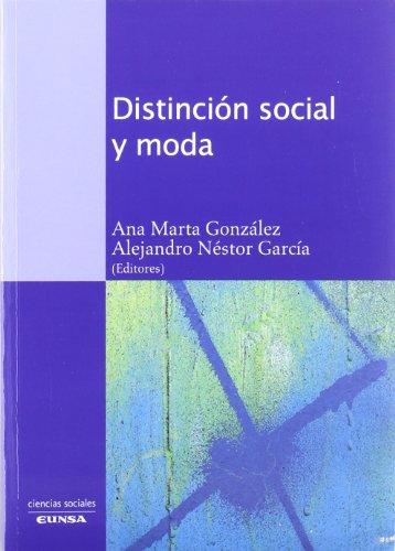 Descargar Libro Distinción social y moda (Ciencias sociales) de Ana Marta González