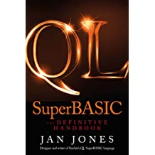 QL SuperBASIC - The Definitive Handbook