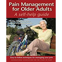 [(Pain Management for Older Adults : A Self-Help Guide)] [By (author) Thomas Hadjistavropoulos ] published on (June, 2008)