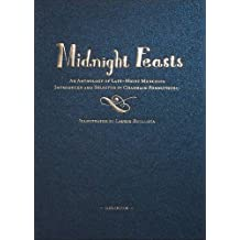 Midnight Feasts: An Anthology of Late-night Munchies