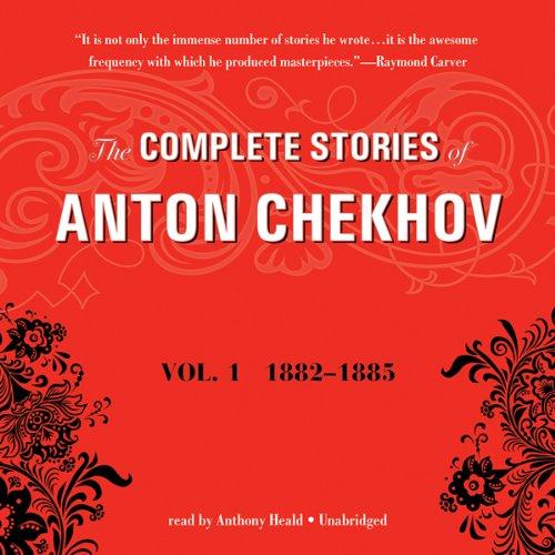 The Complete Stories of Anton Chekhov, Vol. 1  Audiolibri