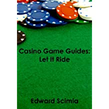 Casino Game Guides: Let It Ride