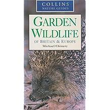 Garden Wildlife of Britain and Europe