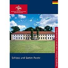 Schloss und Garten Paretz (Königliche Schlösser in Berlin, Potsdam und Brandenburg)