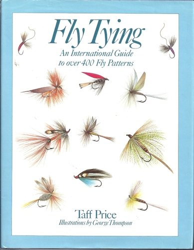Fly tying: An international guide to over 400 fly patterns